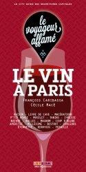 Dernières parutions sur Autour du vin, Le vin à Paris