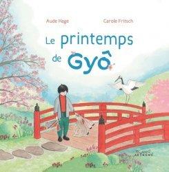 Dernières parutions sur Pour les enfants, Le printemps de Gyô