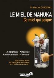 Dernières parutions sur Apiculture, Le miel de Manuka