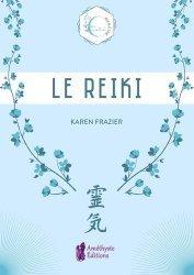 Dernières parutions sur Reiki, Le Reiki. Les essentiels bien-être