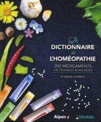 Dernières parutions sur Homéopathie, Le dictionnaire de l'homéopathie