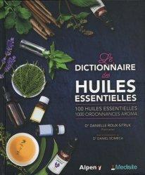 Souvent acheté avec Guide pratique de défense des cultures, le Les dictionnaire des huiles essentielles