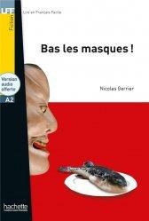 Dernières parutions sur Auto apprentissage (Parascolaire), LFF A2 : Bas les masques !