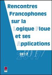 Dernières parutions sur Automatique - Robotique, LFA 2017 - Rencontres francophones sur la Logique Floue et ses Applications