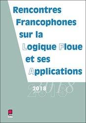 Dernières parutions sur Algorithmique - Objet, LFA 2018, rencontres francophones sur la logique floue et ses applications