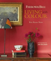Dernières parutions sur Décoration, Living with colour. Farrow & Ball