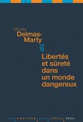 Dernières parutions dans La couleur des idées, Libertés et sûretés dans un monde dangereux