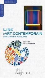 Dernières parutions dans Comprendre & reconnaître, Lire l'art contemporain. Dans l'intimité des oeuvres