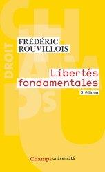 Dernières parutions dans Champs université, Libertés fondamentales. 3e édition