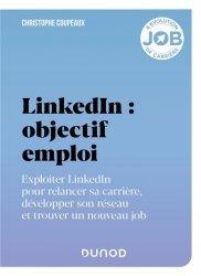 Dernières parutions dans Hors collection, Linkedin - Objectif emploi