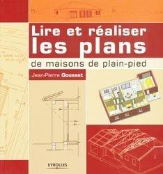 Souvent acheté avec Le Dessin d'architecture d'intérieur, le Lire et réaliser les plans de maisons de plain-pied