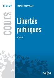 Dernières parutions dans Cours Dalloz, Libertés publiques. 8e édition