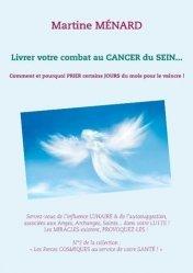 Dernières parutions dans Les forces cosmiques  à votre service, Livrer votre combat au cancer du sein... Comment et pourquoi prier certains jours du mois pour le vaincre ! https://fr.calameo.com/read/005370624e5ffd8627086