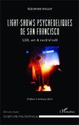 Dernières parutions dans Ouverture philosophique, Light-shows psychédéliques de San Francisco. LSD, art & rock'n'roll https://fr.calameo.com/read/005370624e5ffd8627086
