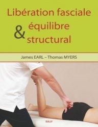 Souvent acheté avec Atlas des techniques ostéopathiques, le Libération fasciale et équilibre structural