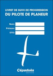 Dernières parutions sur CPL - ATPL - Navigation, Livret de suivi de progression du pilote de planeur