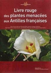 Dernières parutions sur Flores étrangères, Livre rouge des plantes menacées aux Antilles françaises