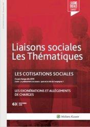 Dernières parutions sur Aide sociale, Liaisons sociales Les Thématiques N° 63, novembre 2018 : Les cotisations sociales