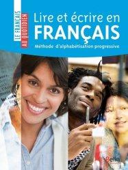 Dernières parutions dans Le français au quotidien, Lire et écrire en français