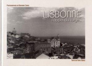 Dernières parutions sur Europe, Lisbonne. L'appel du large... Edition bilingue français-portugais