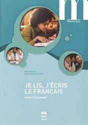 Dernières parutions dans Méthodes, Je lis, j'écris le français