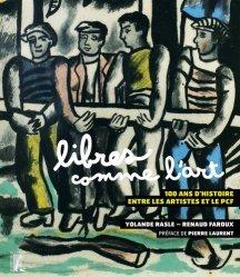 Dernières parutions sur Histoire de l'art, Libres comme l'art
