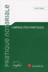 Dernières parutions dans Pratique notariale, Libéralités-partages