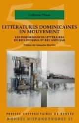 Dernières parutions sur Espagnol, Littératures dominicaines en mouvement. Les performances littéraires de Rita Indiana et Rey Andújar