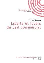 Dernières parutions sur Baux commerciaux, Liberté et loyers du bail commercial