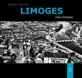 Dernières parutions dans Mémoire d'une ville, Limoges
