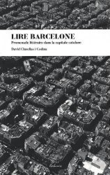 Dernières parutions sur Récits de voyages-explorateurs, Lire Barcelone