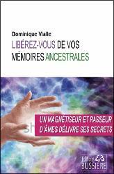 Dernières parutions sur Médecine psychosomatique, Libérez-vous de vos mémoires ancestrales