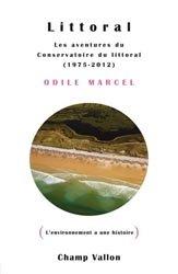 Dernières parutions sur Littoraux, Littoral les aventures du Conservatoire du littoral