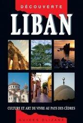 Dernières parutions dans Guides Olizane découverte, Liban. Culture et art de vivre au pays des cèdres