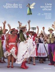 Dernières parutions sur Vins du monde, Livre souvenir officiel de la fête des vignerons