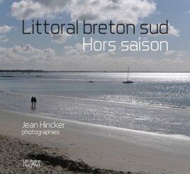 Nouvelle édition Littoral breton sud. Hors saison