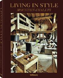 Dernières parutions sur Intérieurs contemporains, Living in Style Mountain Chalets