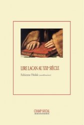 Dernières parutions sur Lacan, Lire Lacan au XXIe siècle