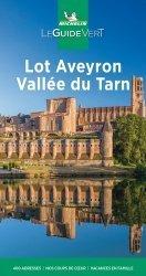 Dernières parutions sur Languedoc-Roussillon Midi-Pyrénées, Lot, Aveyron, Vallée du Tarn