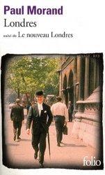 Dernières parutions dans Folio. Voyage, Londres suivi de Le nouveau Londres