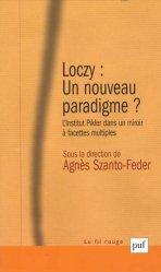 Dernières parutions dans Le fil rouge, Loczy un nouveau paradigme ?