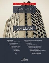 Dernières parutions dans Dalloz Grand angle, Loi ELAN. Edition 2019