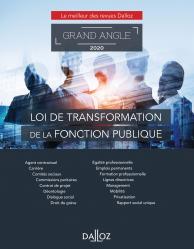 Dernières parutions sur Fonction publique, Loi de transformation de la fonction publique. Edition 2020