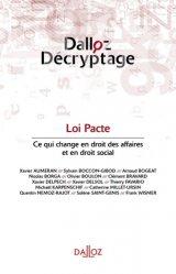 Dernières parutions dans Dalloz décryptage, Loi Pacte. Ce qui change pour le droit des affaires et le droit social