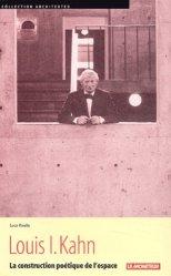 Dernières parutions dans Architextes, Louis-I Kahn. La construction poétique de l'espace