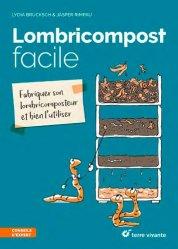 Dernières parutions dans Conseils d'expert, Lombricompost facile