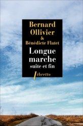 Dernières parutions dans Libretto, Longue marche. Suite et fin