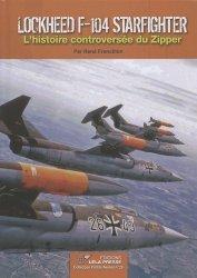 Dernières parutions dans Profils avions, Lockheed F-104 Starfighter. L'histoire controversée du Zipper