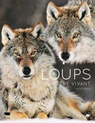 Dernières parutions sur Animaux, Loups - Un mythe vivant