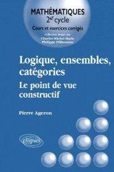 Dernières parutions sur Logique, Logiques, ensembles, catégories Le point de vue constructif